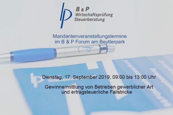 """17.09.2019 – Mandantenveranstaltung """"Gewinnermittlung von Betrieben gewerblicher Art und ertragsteuerliche Fallstricke"""""""